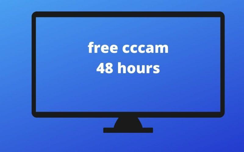 free cccam 48 hours